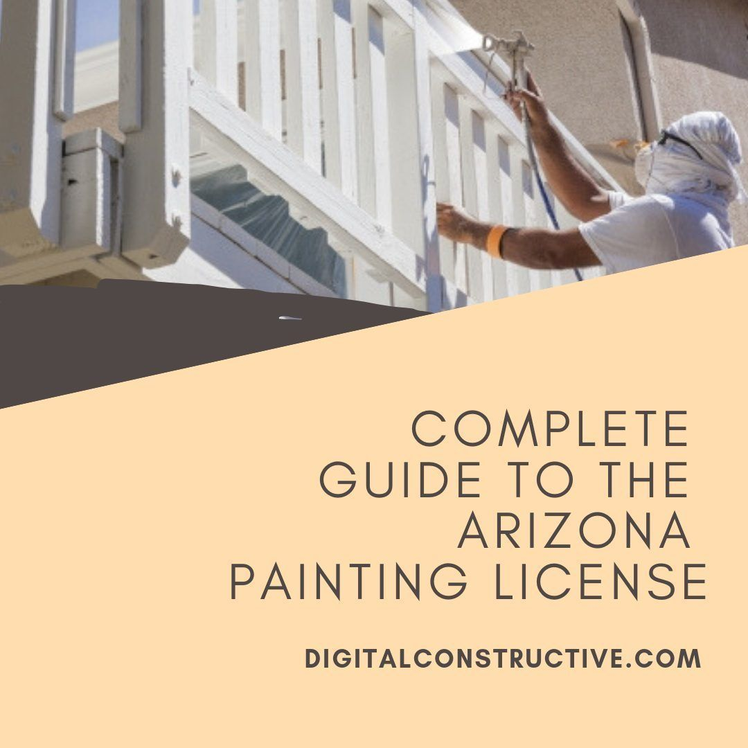 image shows a main painting using a sprayer. guide breaks down everything you need to know to get the arizona painting license