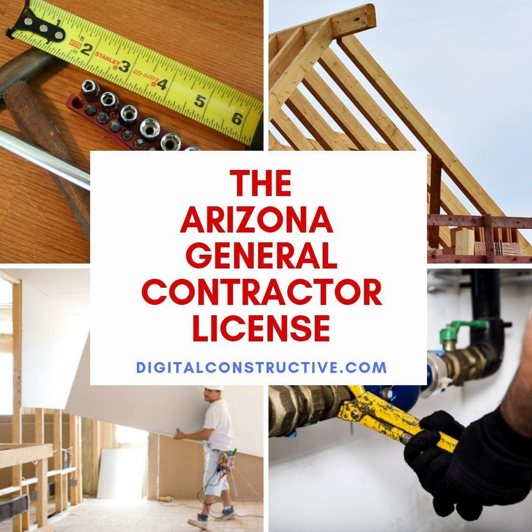 a collage of photos, a man holding particle board, a pipe being tightened with a wrench and a house in the framing process. guide covers how to get the arizona general contractor license