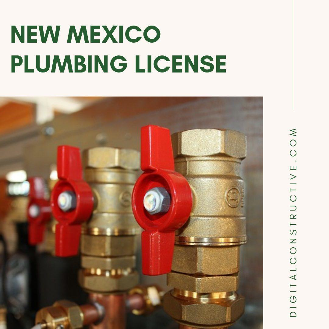 complete guide to the plumbing license in new mexico