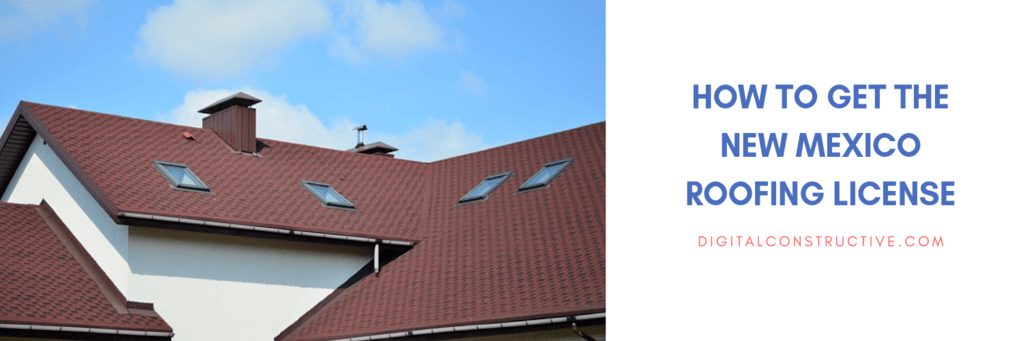 complete guide for new mexico contractors that specialize in roof construction