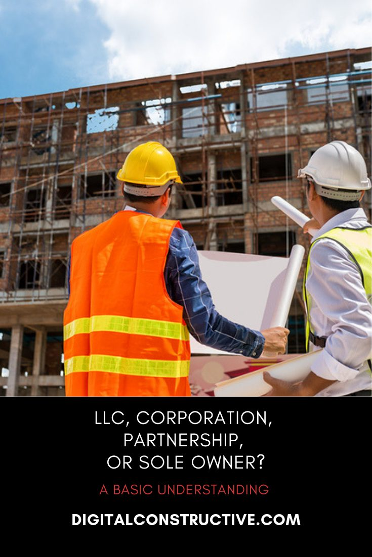 when setting up a construction business in alabama, you will have the option of establishing yourself as either a sole owner, partnership, LLC, or corporation