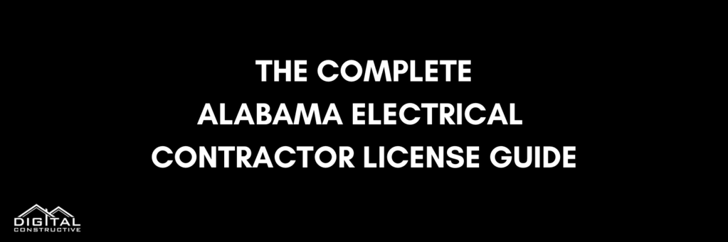 the complete electrical contractor license guide for alabama apprentices and journeyman