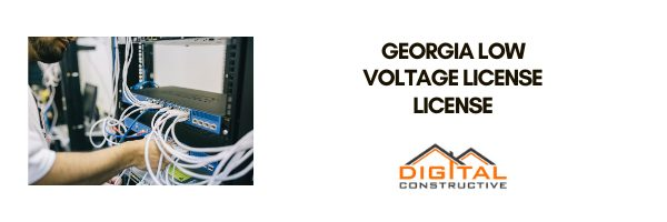 complete guide to the georgia low voltage contractor license