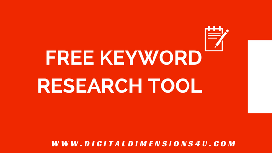 6 Free Keyword Research Tool | Digital Dimensions