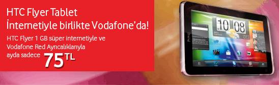 Vodafone ile HTC Flyer Tablet ayda 75 TL