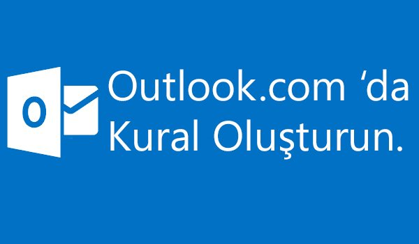 oulook-kural-yapma