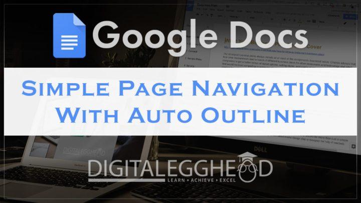 Google Docs Tips - Header - Auto Outline Tool