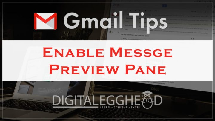 Google Gmail Tips - Header - Enable Preview Pane