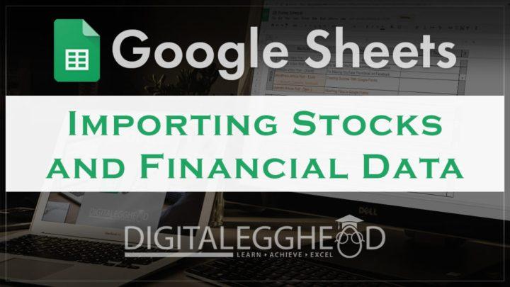 Import Stock Information Into Google Sheets Digital Egghead