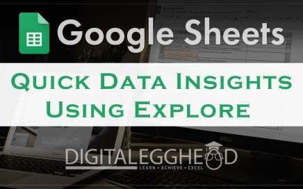 Google Sheets Tips - Header - Quick Data Insights with Explore