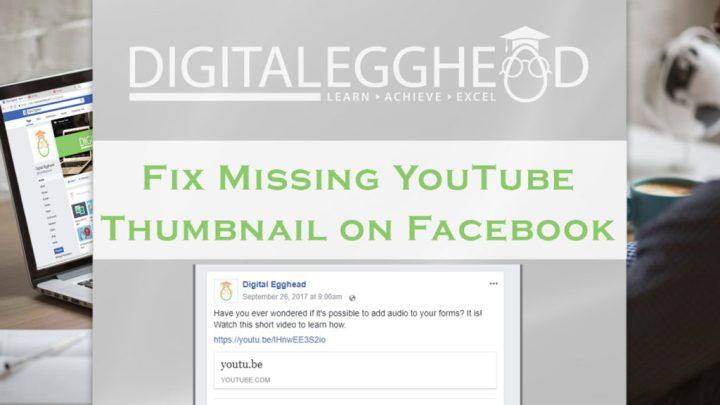 Fix Missing YouTube Thumbnail - Header Image