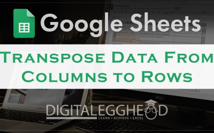 Google Sheets Tips - Transpose Header