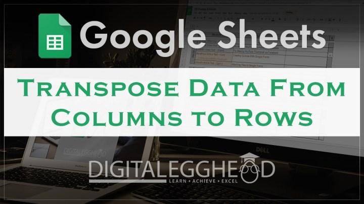 Google Sheets Tips - Transpose Header