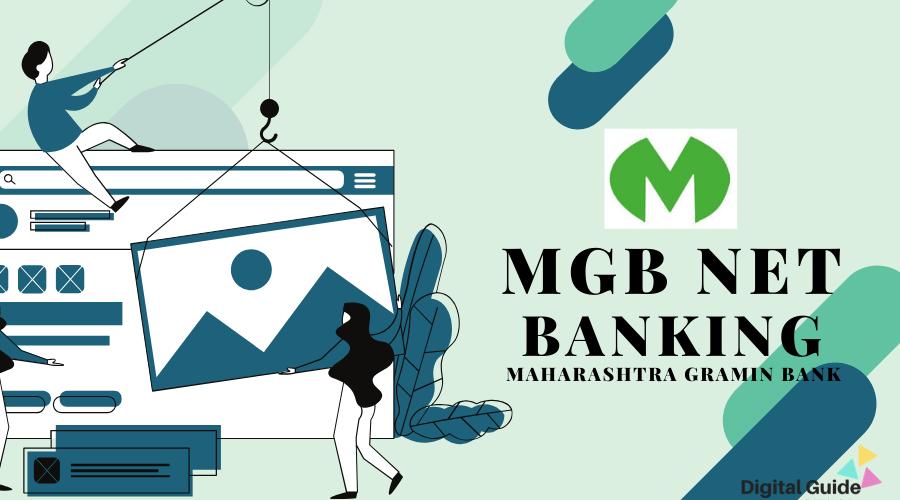 Mgb Net Banking Of Maharashtra Gramin Bank Digital Guide