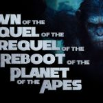 Planet of the Apes – Dawn of the Sequel of the Prequel of the reboot of the Planet of the Apes