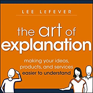 the art of explanation Audiobook Cover