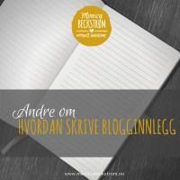 Andre om hvordan skrive blogginnlegg