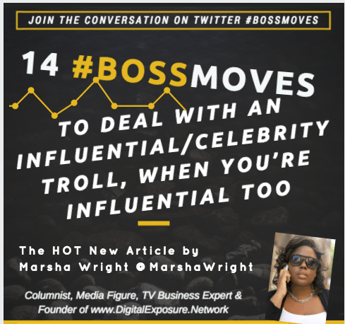 14 #BossMoves to Deal with An Influential/Celebrity Troll, When You're Influential Too…