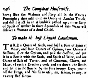 "Laudanum recipe from ""The Compleat Housewife"""