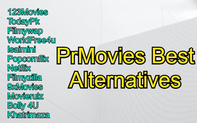 PrMovies best alternatives