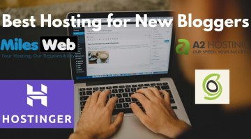 Best Hosting for New Bloggers 2020