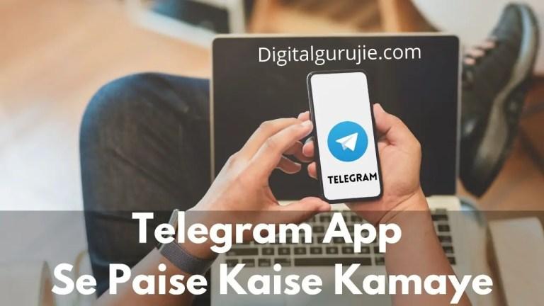 telegram app se paise kaise kamaye 2021
