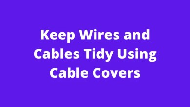Keep Wires and Cables Tidy Using Cable Covers
