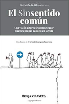 El sinsentido común - Borja Vilaseca