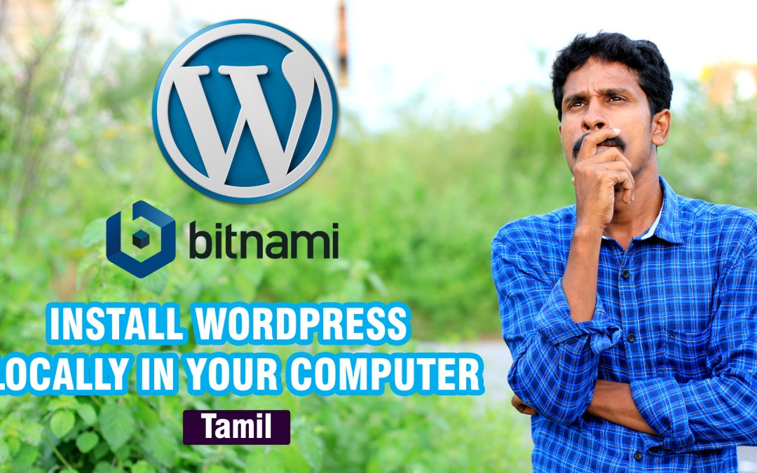 How you can install WordPress, Locally on your computer.