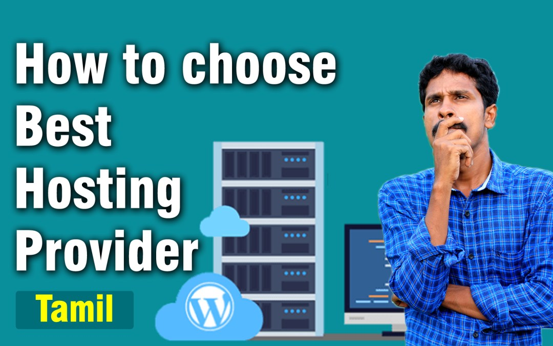 How to choose best Hosting Provider