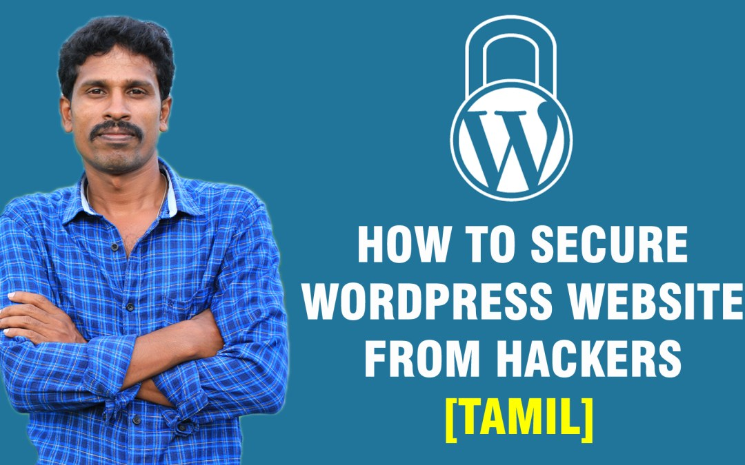How to secure WordPress website from hackers