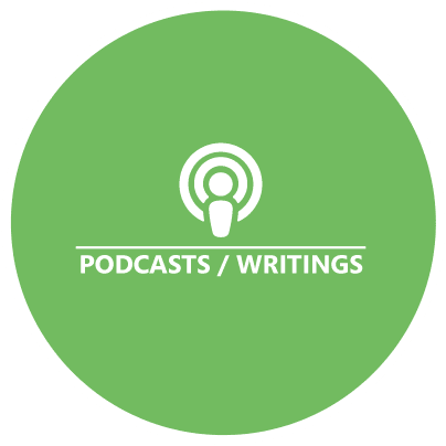 Check out our Podcasts and Writings