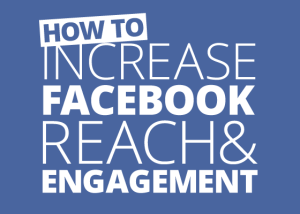 How to increase your Facebook engagement and likes