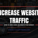 Fast Ways To Increase Website Traffic For Free