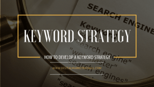 Keyword Strategy Development Tips For Ranking Your Website