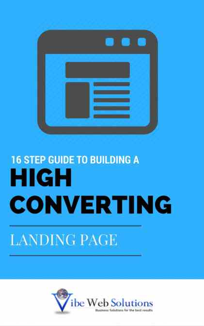 16 step guide to building a high converting landing page