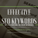 Choosing effective SEO keywords.
