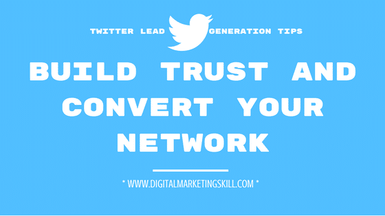 TWITTER LEAD GENERATION TIPS