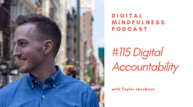 Digital mindfulness