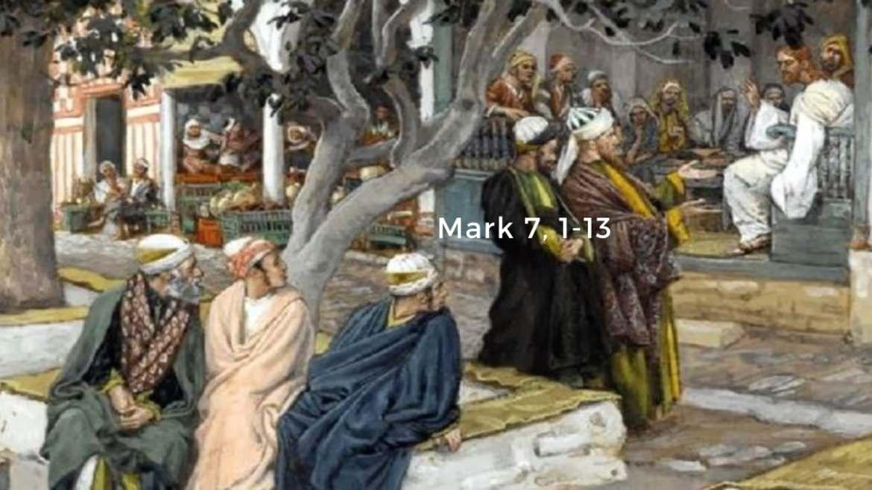 Mark 7,1-13 | Digital Catholic Missionaries (DCM)