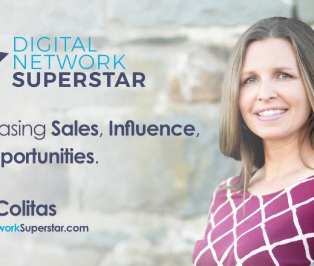 Digital Network Superstar Increasing Your Sales Influence Opportunities