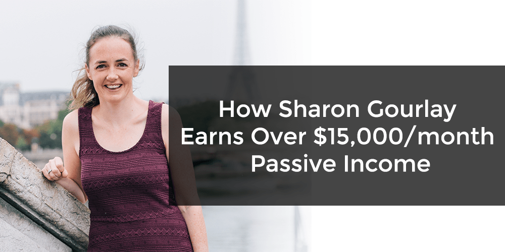 Sharon Gourlay passive income digital nomad mom