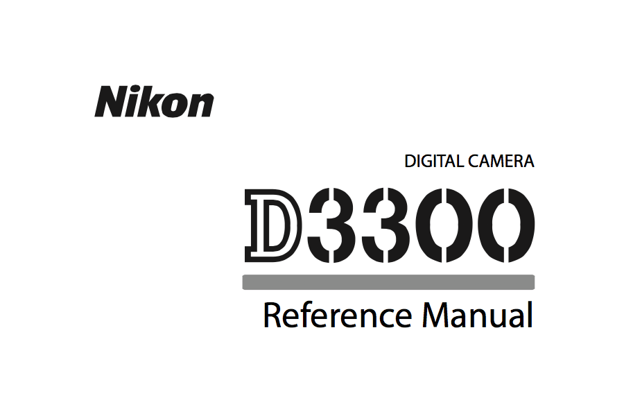 Nikon D3300 Reference or User's Manual Available for Download [PDF]