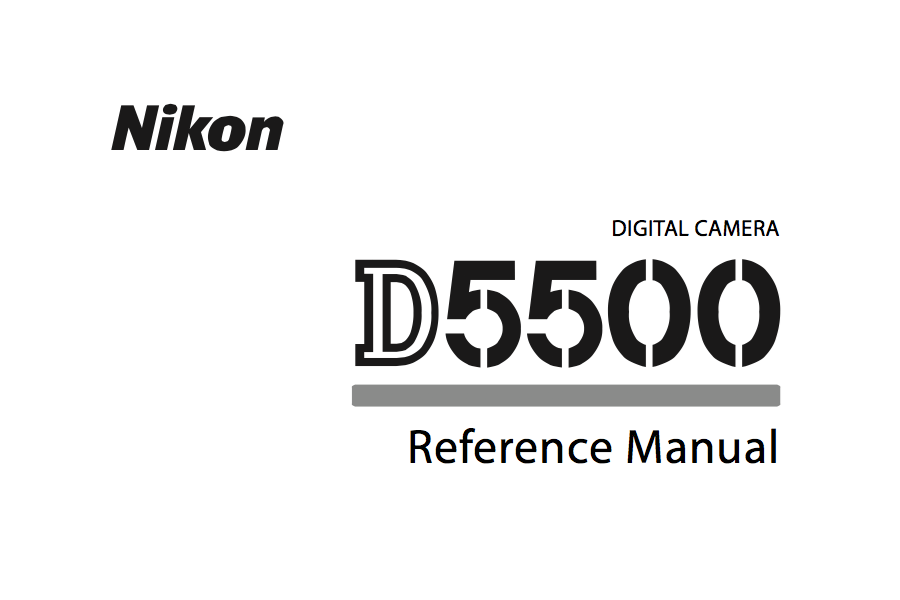 Nikon D5500 Reference or User's Manual Available for Download [PDF]