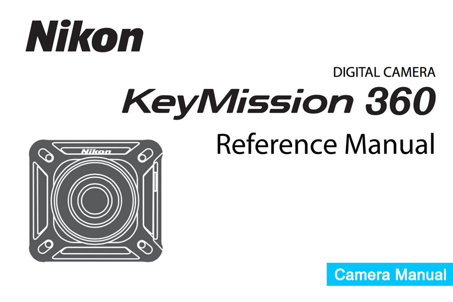 Nikon KeyMission 360 Instruction or User's Manual