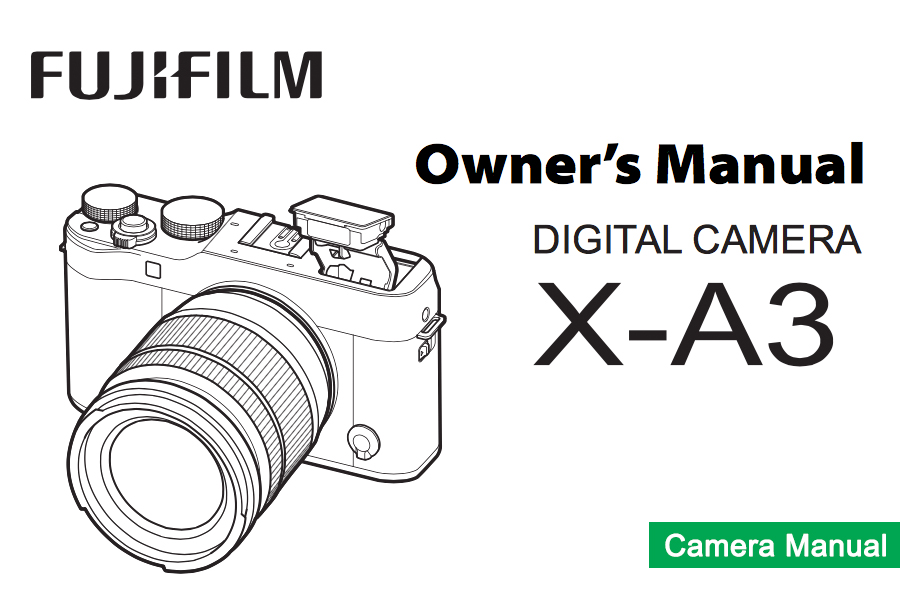 FUJIFILM X-A3 Owner's Manual
