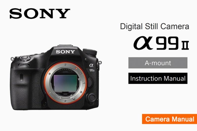 Sony a99 II / ILCA-99M2 Manual