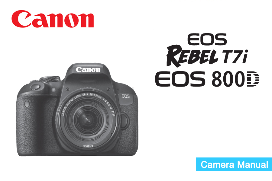 Canon EOS Rebel T7i 800D Manual pdf