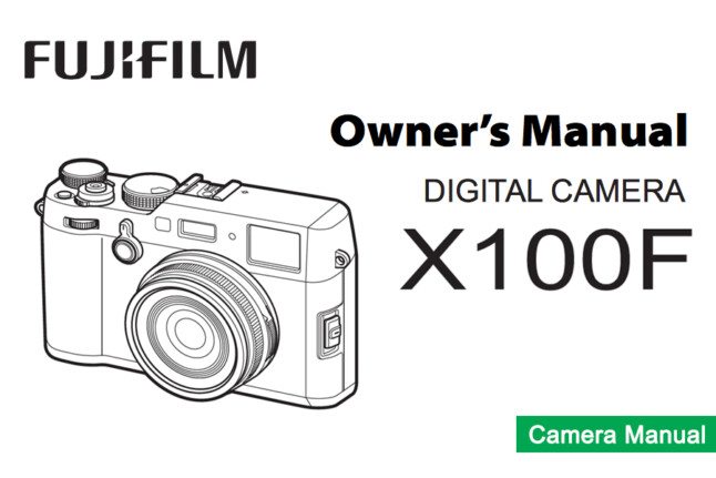 FUJIFILM X100F Instruction or Owner's Manual Available for
