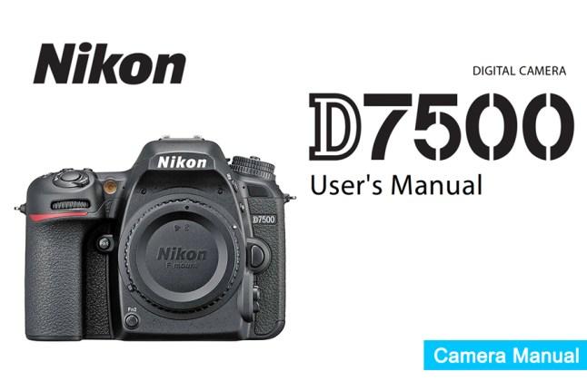 Nikon D7500 Manual